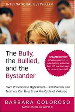 The Bully, the Bullied, and the Bystander: From Pr